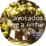 Button Avocados Are a Virtue