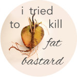 Button Tried to Kill Fat Bastard2
