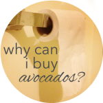 Button Why Can I Buy Avocados